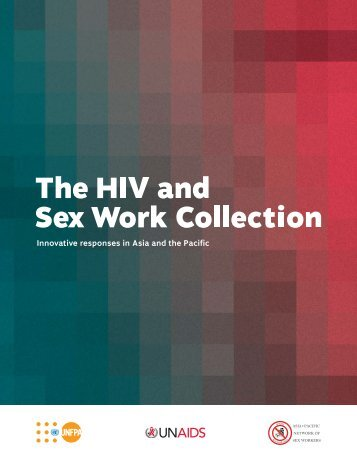 The HIV and Sex Work Collection - Joint Programme Monitoring ...