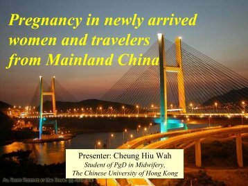 Pregnancy in newly arrived women and travelers from mainland China