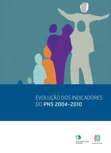 evolução dos indicadores do pns 2004-2010 - Plano Nacional de ...