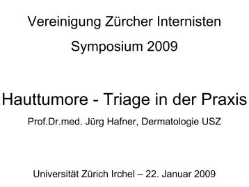 Hauttumore - Triage in der Praxis - Vereinigung Zuercher Internisten