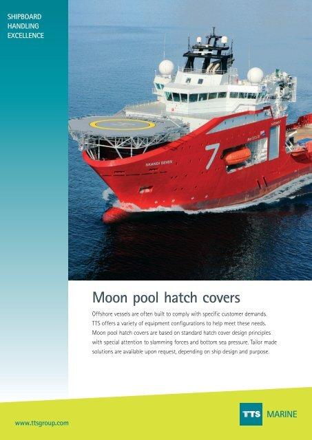 Moon pool hatch covers MARINE - TTS Group ASA