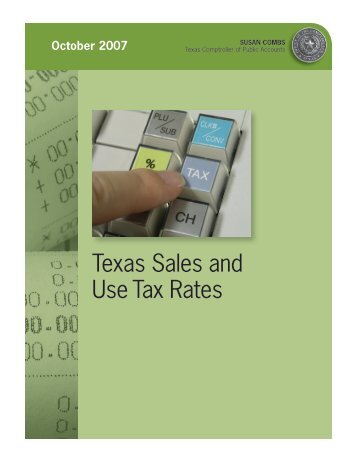 Texas Sales and Use Tax Rates - Texas Comptroller of Public ...