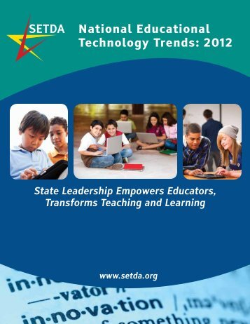 National Educational Technology Trends: 2012 State Leadership ...
