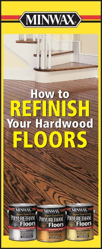 How to Refinish Your Hardwood Floors - Minwax