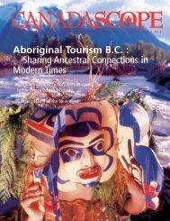 Aboriginal Tourism B.C. : Sharing Ancestral ... - Canadascope
