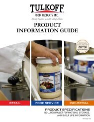 PRODUCT INFORMATION GUIDE - Tulkoff Food Products