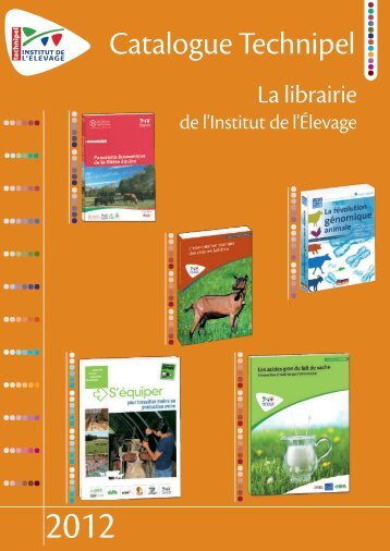 Catalogue Technipel 2011 - Institut de l'Elevage