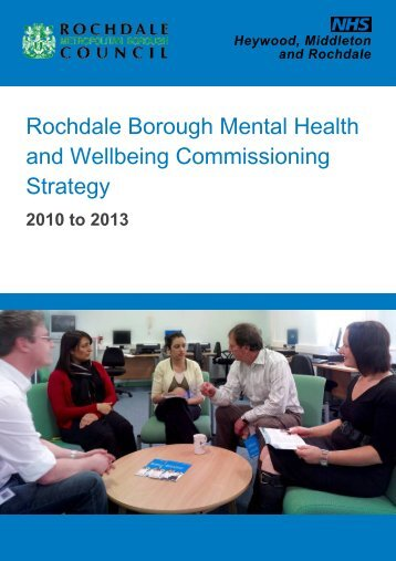 Rochdale Borough Mental Health and Wellbeing Commissioning ...