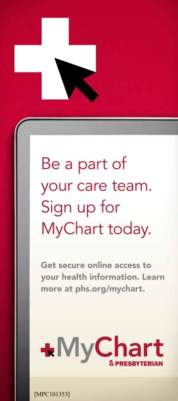 Secure electronic access to your health information.