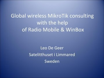 Global wireless consulting with help of Radio ... - MUM - MikroTik