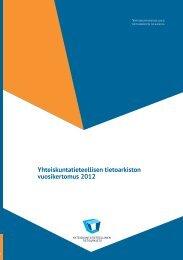 Vuosikertomus 2012 - Yhteiskuntatieteellinen tietoarkisto