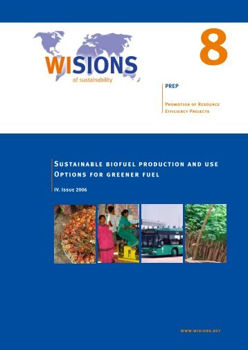 Sustainable biofuel production and use Options for greener fuel