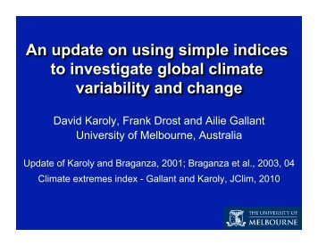 David Karoly, Frank Drost and Ailie Gallant University of ... - IMAGe