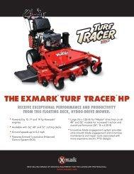 THE EXMARK® TURF TRACER® HP