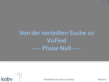 Von der verteilten Suche zu VuFind – Phase Null - finc