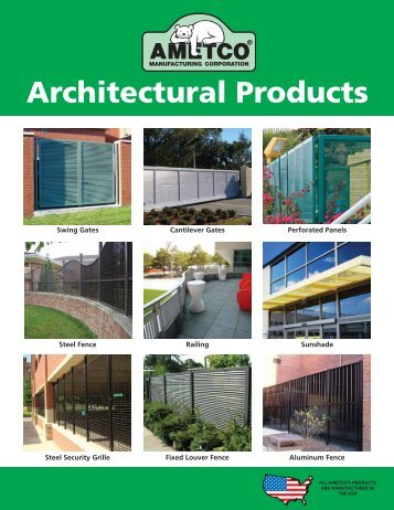 Architectural Products - Ametco Manufacturing Corporation