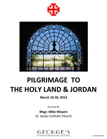 PILGRIMAGE TO THE HOLY LAND & JORDAN - St. James Parish
