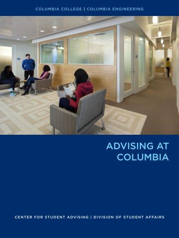 ADVISING AT COLUMBIA - Columbia University
