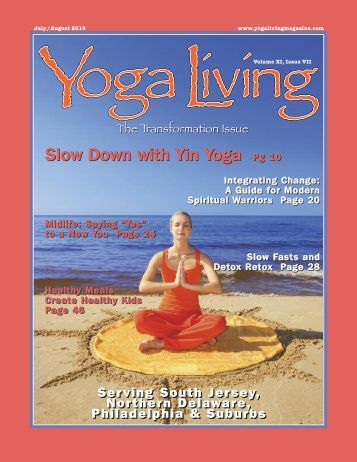 SLOW DOWN with Yin Yoga - Yoga Living Magazine