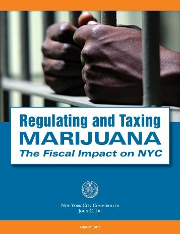 Regulating and Taxing Marijuana - NYC Office of the Comptroller ...