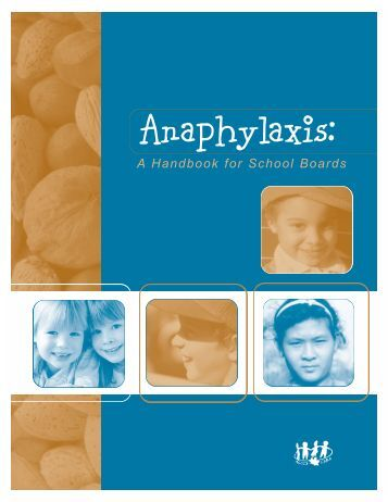 Anaphylaxis: A Handbook for School Boards - Education, Culture ...