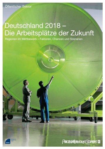 Deutschland 2018 – Die Arbeitsplätze der Zukunft - Bernd Rohwer