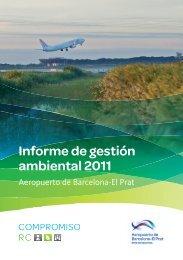 Informe de gestión ambiental 2011 (PDF 2,47 MB) - Aena Aeropuertos