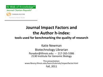 Journal Impact Factors A tool to help identify key research in your field