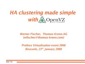 HA clustering made simple with OpenVZ - Profoss