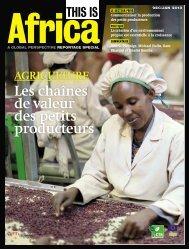 AGRICULTURE Les chaînes de valeur des petits ... - This is Africa