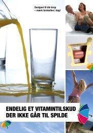 ENDELIG ET VITAMINTILSKUD DER IKKE GåR TIL ... - Pharma Nord