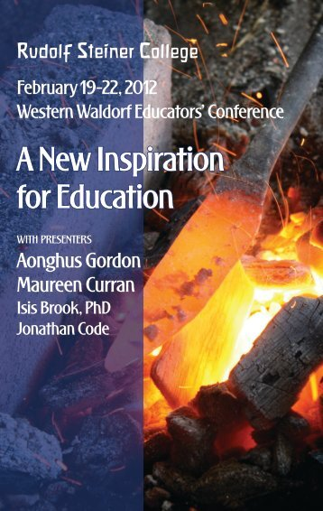 Conference A New Inspiration for Education - Rudolf Steiner College
