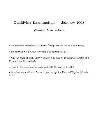Qualifying Examination ' January 2008 General Instructions . No ...