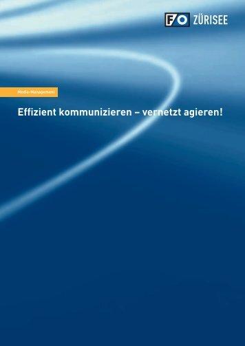 Effizient kommunizieren – vernetzt agieren!