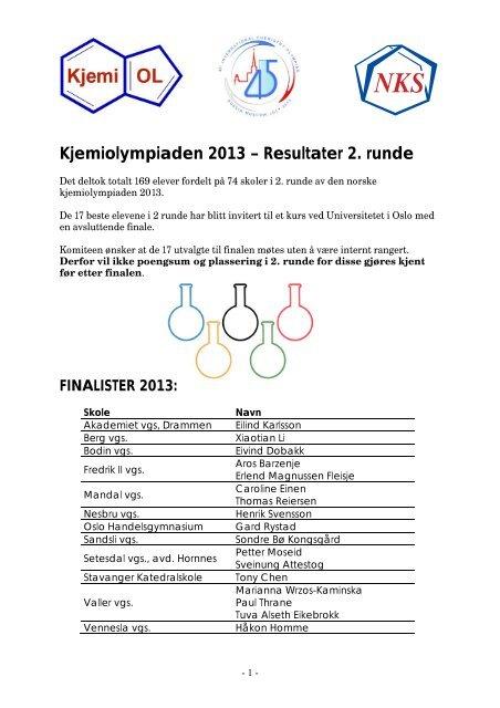 Kjemiolympiaden 2013 – Resultater 2. runde - Universitetet i Oslo