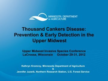 Thousand Cankers Disease: Prevention & Early Detection in the ...