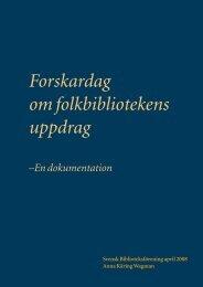 Forskardag om folkbibliotekens uppdrag - Svensk Biblioteksförening