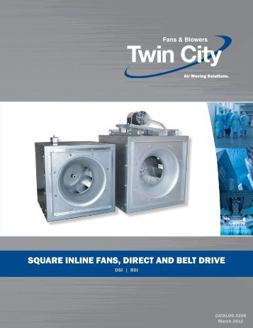 square inline fans, direct and belt drive - Twin City Fan & Blower