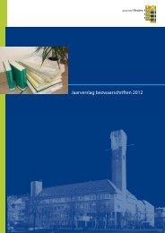 Jaarverslag bezwaarschriften 2012 - Gemeente Houten