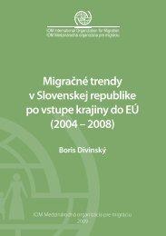 Migračné trendy v Slovenskej republike po vstupe krajiny do EÚ ...