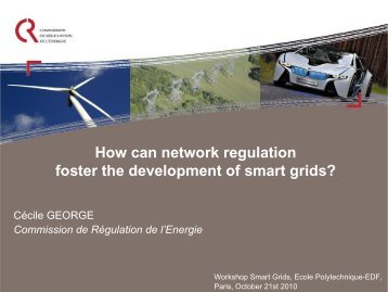 How can network regulation foster the development of smart grids?