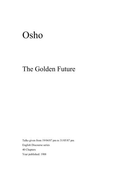 The Golden Future By Osho