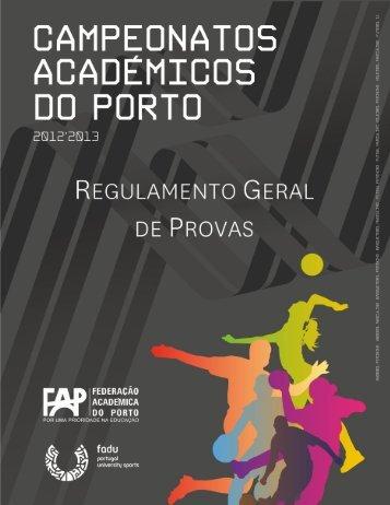 CAP 2012/2013 Regulamento Geral - Federação Académica do Porto