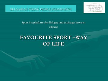 bulgarian young people foundation - Sport and Cultures in Dialogue