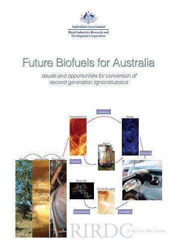 Future Biofuels for Australia Future Biofuels for Australia