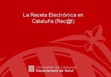 La Receta Electrónica en Cataluña (Rec@t)