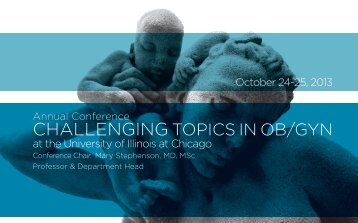CHALLENGING TOPICS IN OB/GYN - University of Illinois College ...