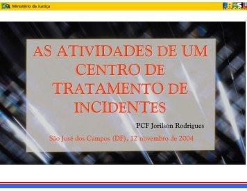 slides (PDF 368 KB) - CERT.br