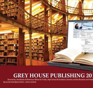 GREY HOUSE PUBLISHING 2011