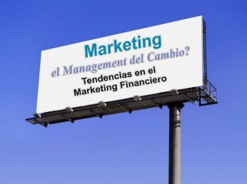 Tendencias en el Marketing Financiero - AMBA